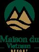 MAISON DU VIETNAM RESORT & SPA